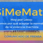 #SiMeMatan ☝ Hoy por Lesvy: No tenemos por qué aceptar la normalización de la violencia machista 😤