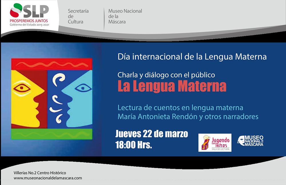 21 de febrero: Día Internacional de la Lengua Materna, SLP